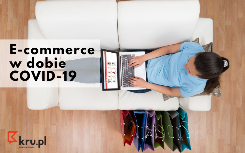 E-commerce w dobie COVID-19