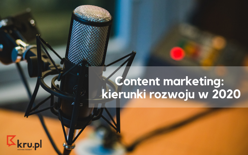 Content marketing_ kierunki rozwoju w 2020
